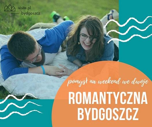 Romantyczny weekend w Bydgoszczy